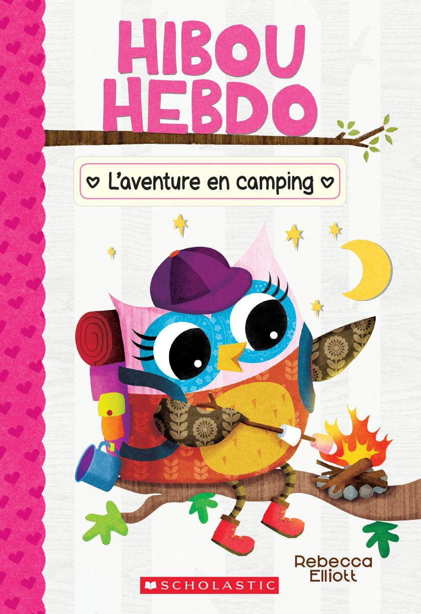 Hibou Hebdo : N° 12 - L'aventure en camping