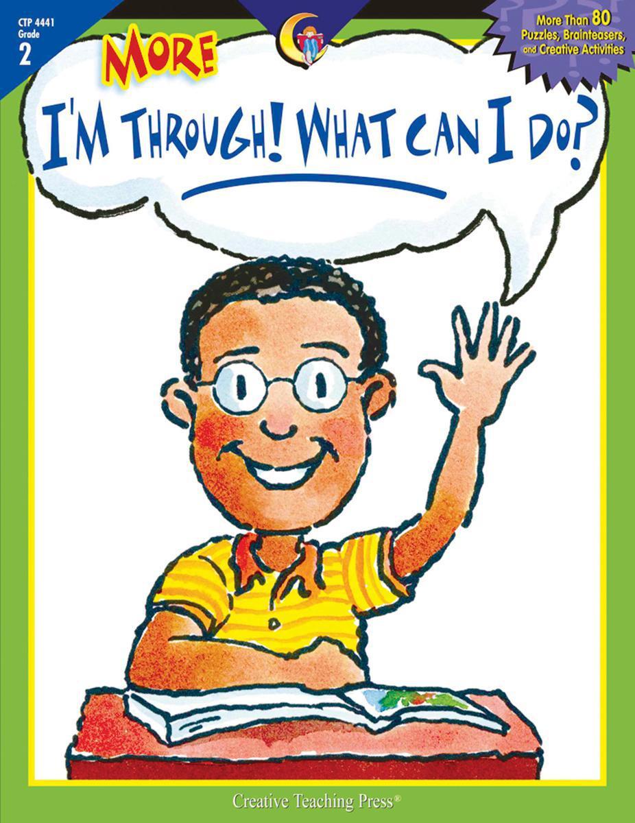 More I'm Through! What Can I Do? Grade 2