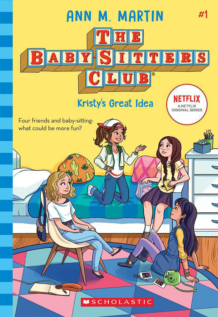 The Baby-Sitter's Club® #1: Kristy's Great Idea