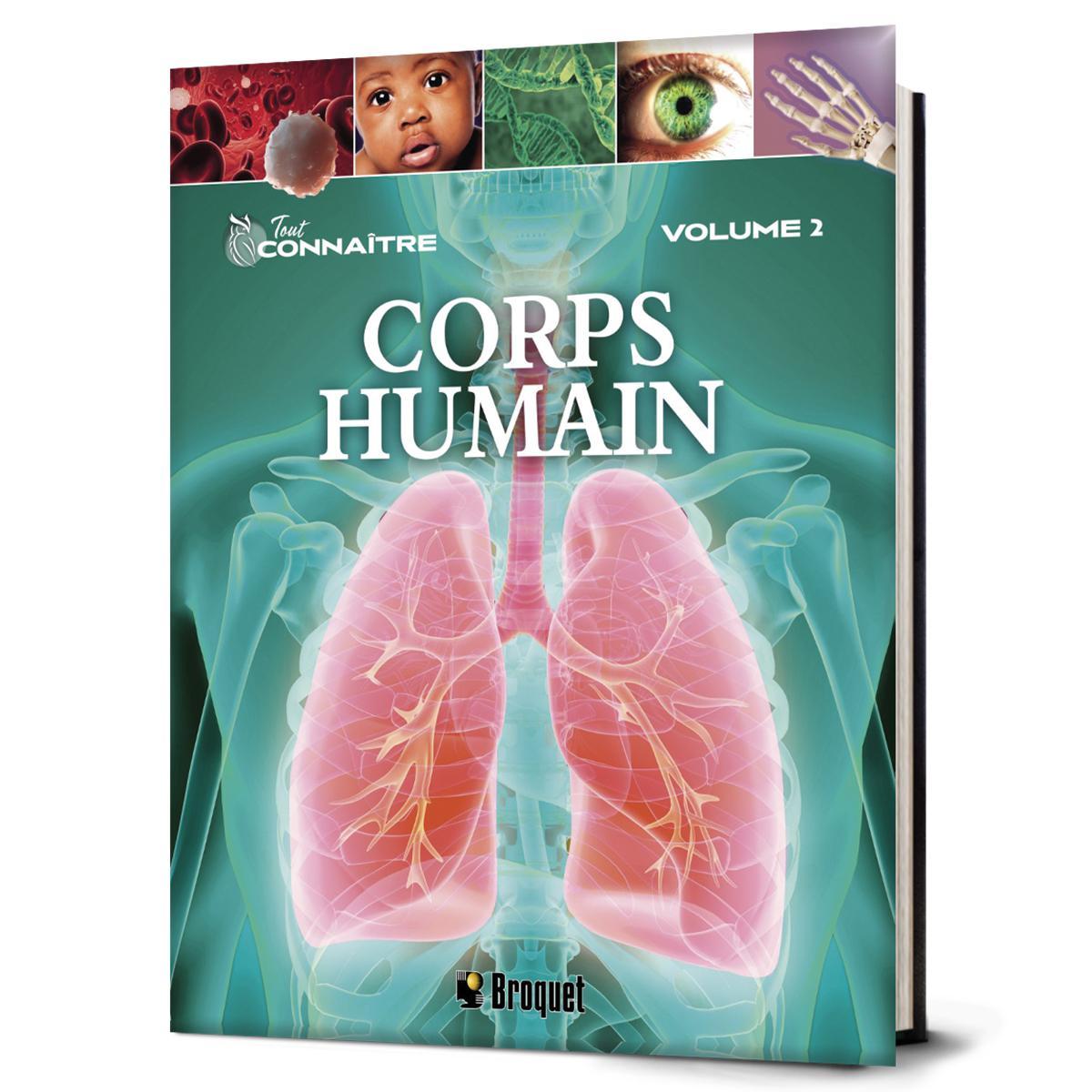 Tout connaître : Le corps humain