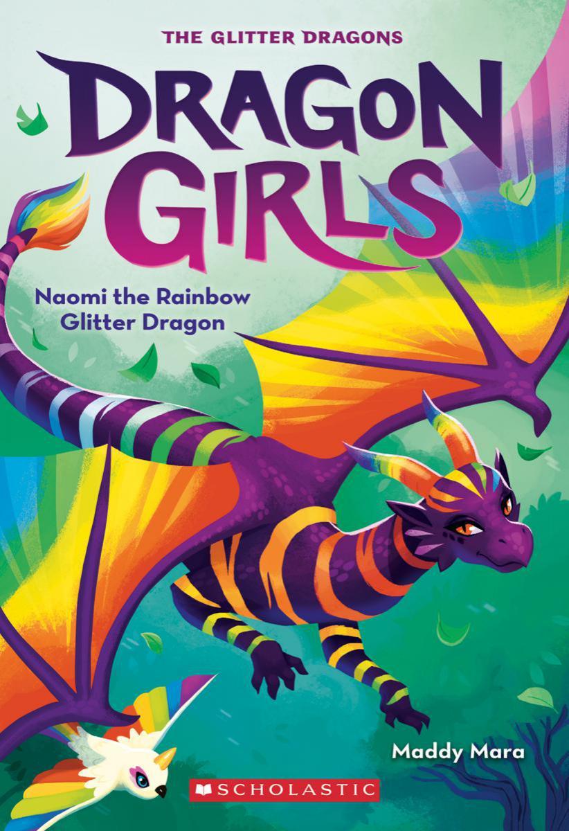 Dragon Girls #3: Naomi the Rainbow Glitter Dragon