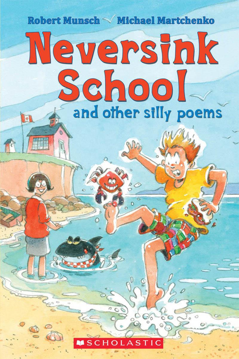 Neversink School and Other Silly Poems