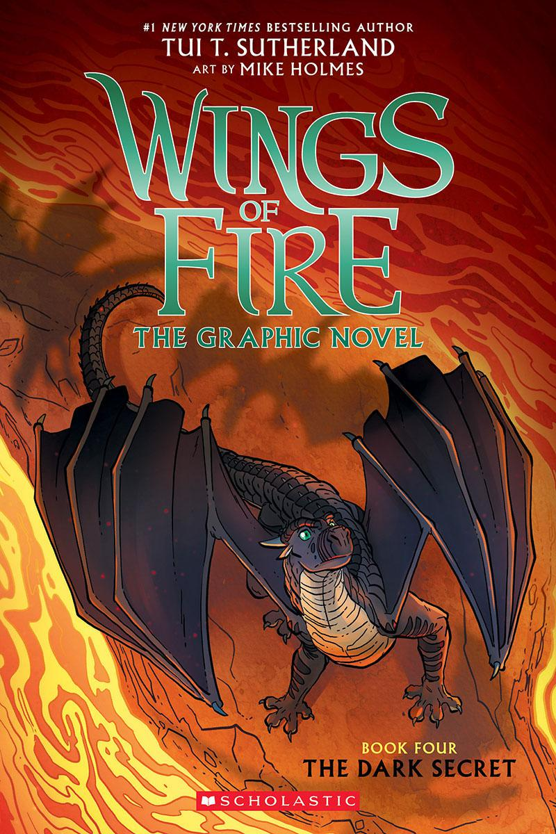 Wings of Fire: The Graphic Novel: Book Four: The Dark Secret
