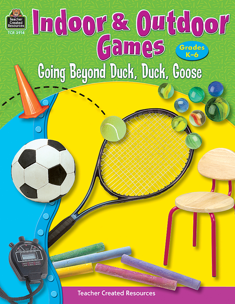 Indoor & Outdoor Games  Going Beyond Duck, Duck, Goose