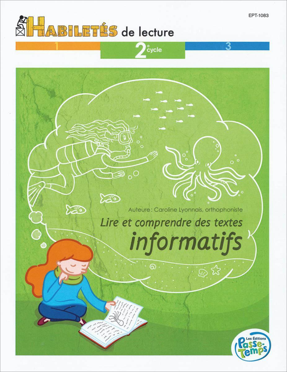 Lire et comprendre des textes informatifs -  2e cycle