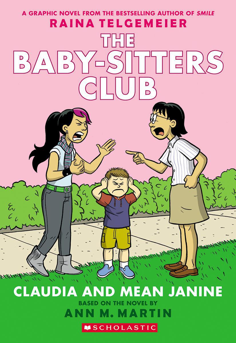 The Baby-Sitters Club #4: Claudia and Mean Janine
