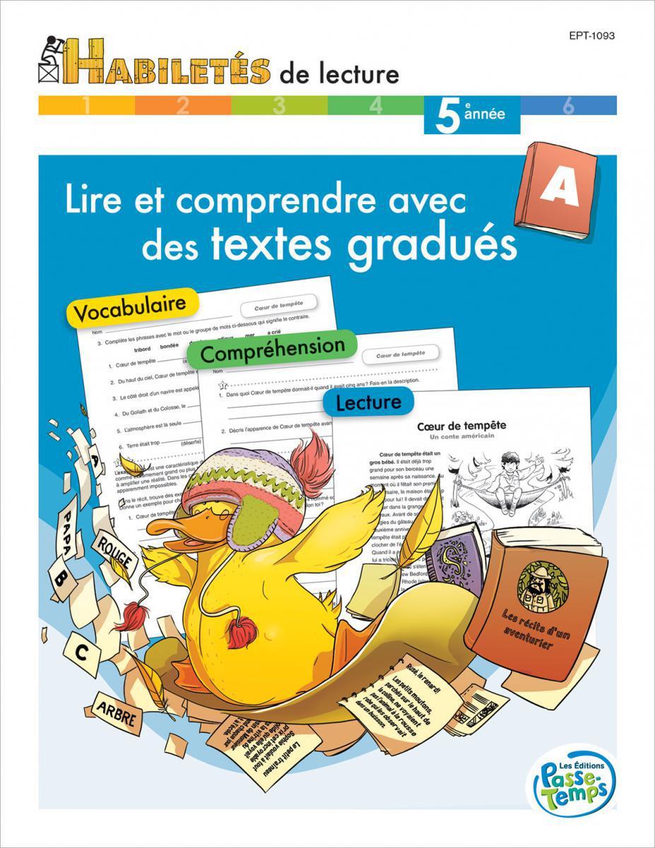 Lire et comprendre des textes gradués - Cahier A 5e année