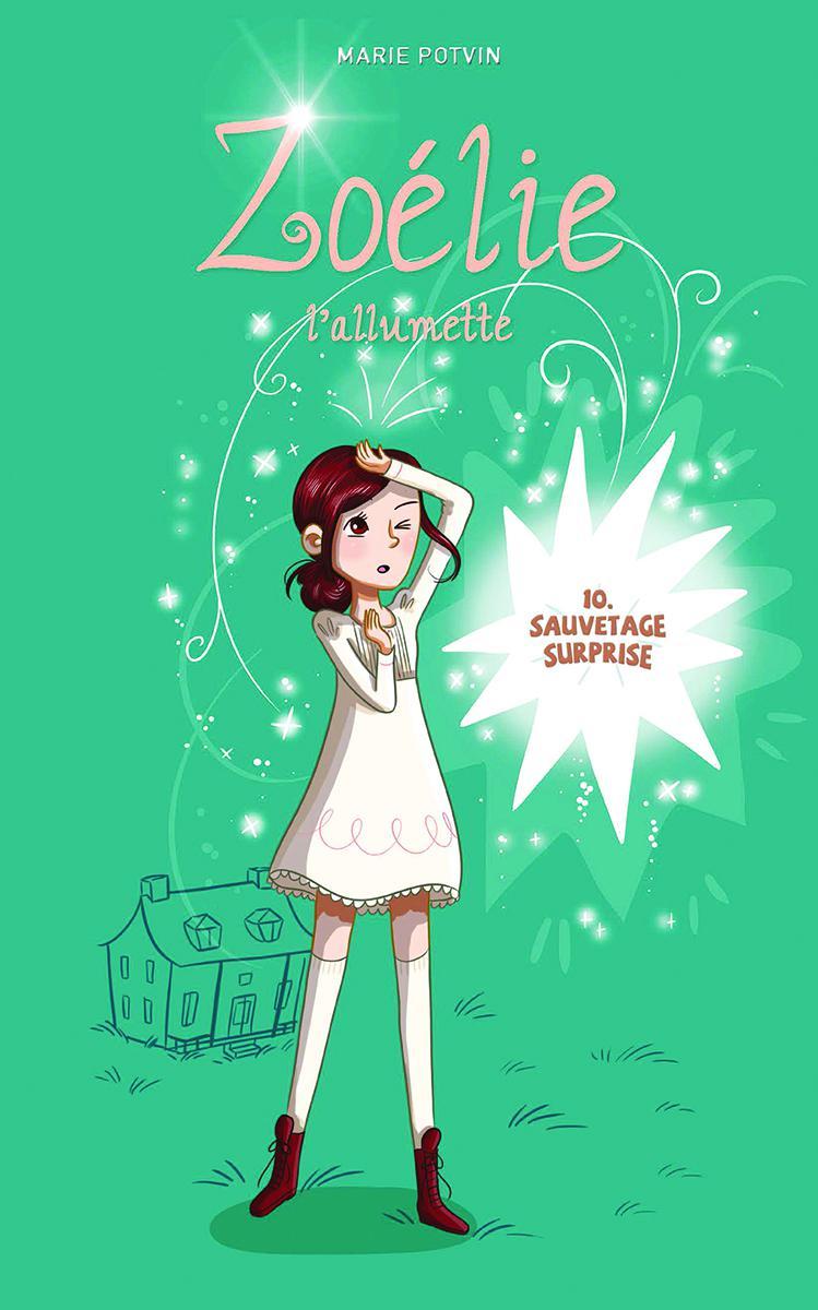 Zoélie l'allumette : Sauvetage surprise