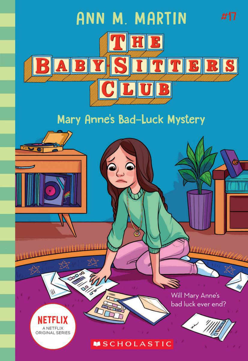 The Baby-Sitters Club® #17: Mary Anne's Bad-Luck Mystery