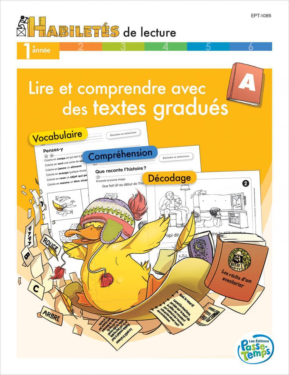 Lire et comprendre des textes gradués - Cahier A 1re année