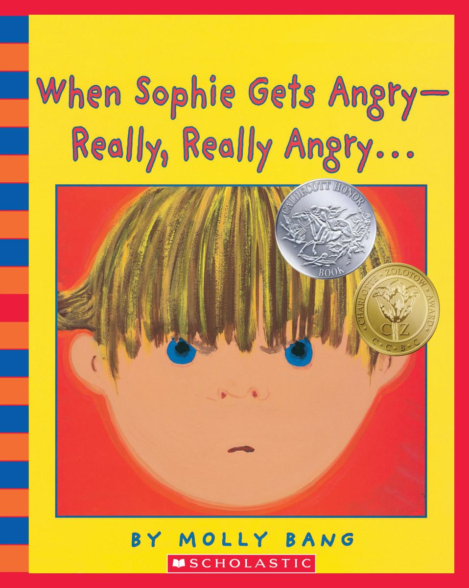 When Sophie Gets Angry: Really, Really Angry