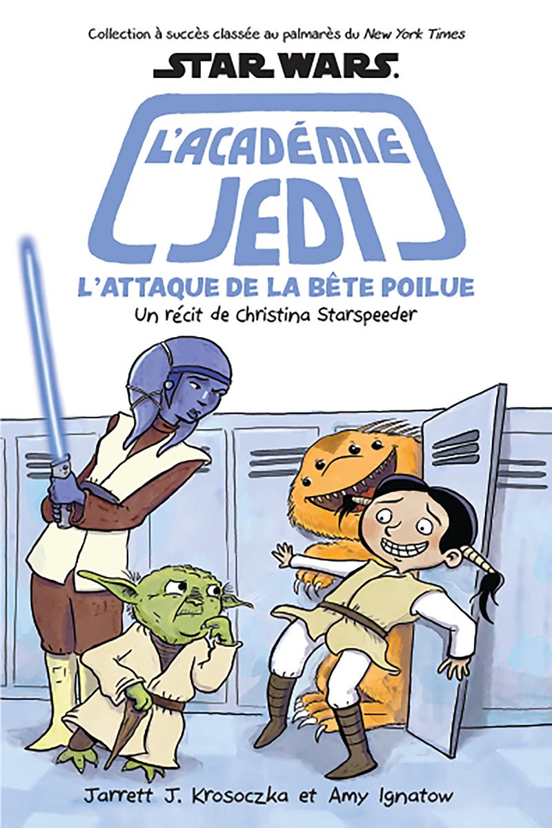 Star Wars : L'académie Jedi : N° 8 : L'attaque de la bête poilue