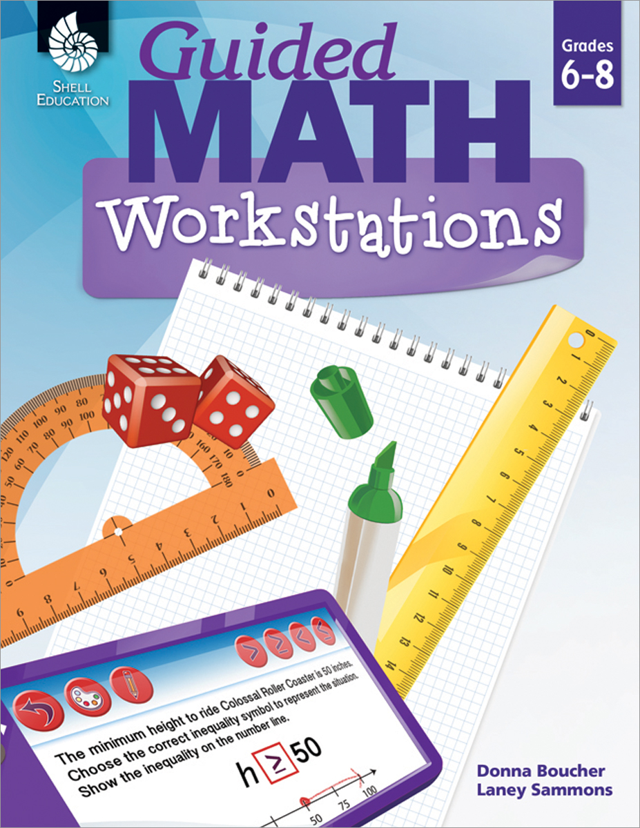 Guided Math Workstations: Grades 6-8
