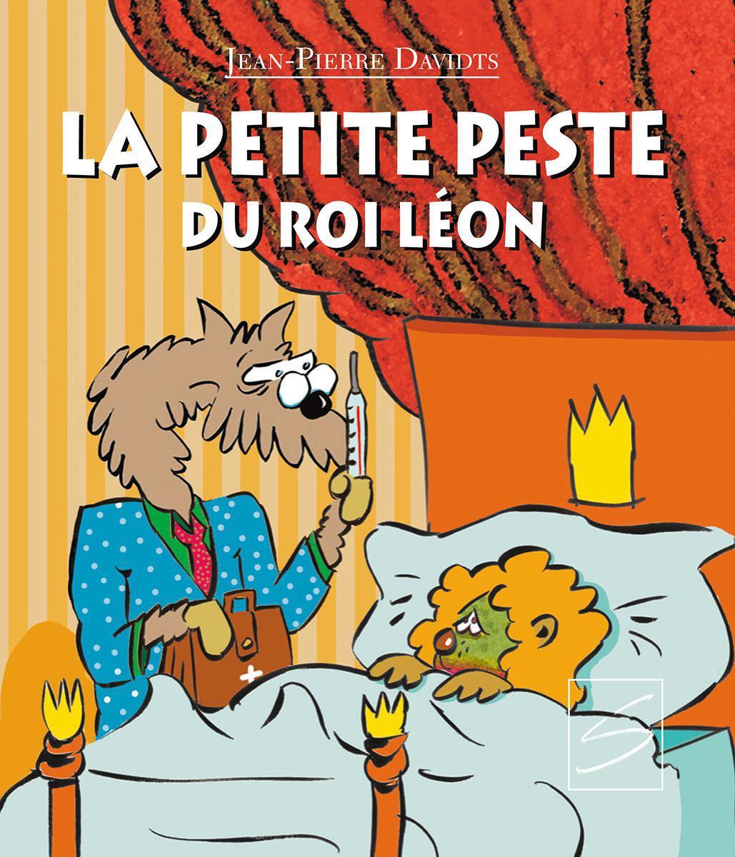 La petite peste du roi Léon