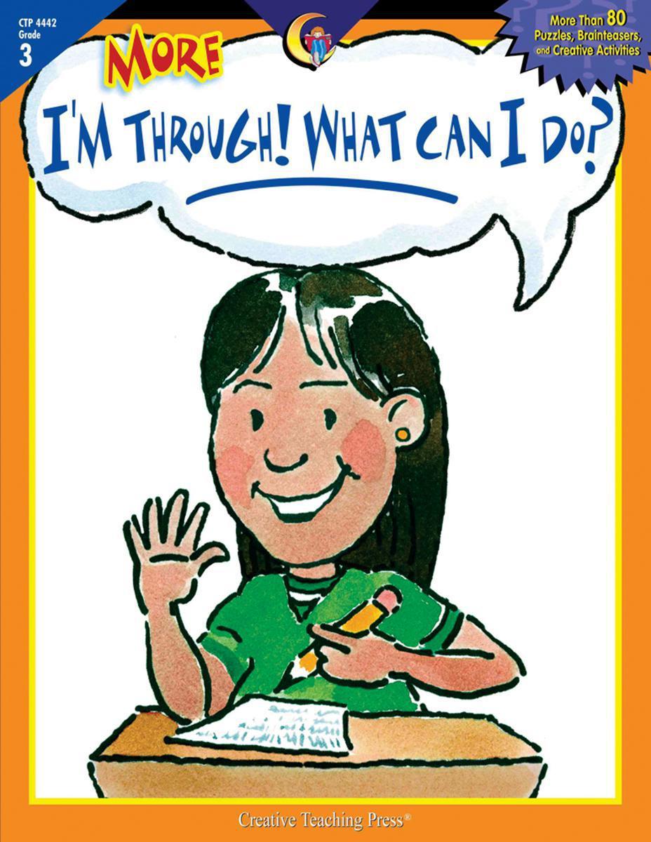 More I'm Through! What Can I Do? Grade 3
