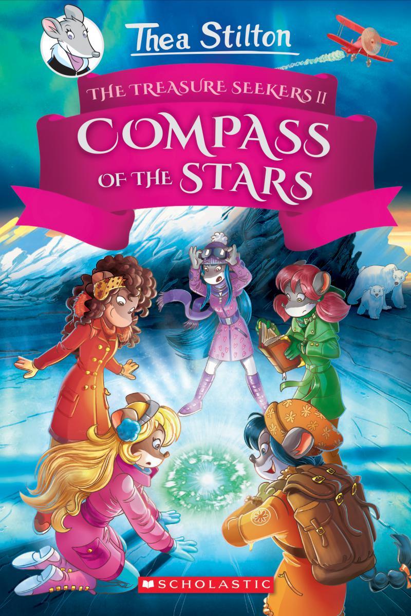 Thea Stilton: The Treasure Seekers II: Compass of the Stars