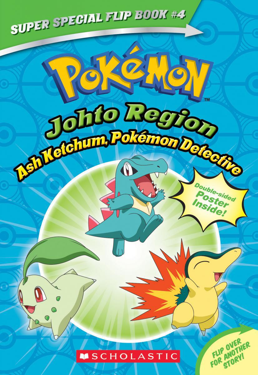 Pokémon Super Special Flip Book #4: Ash Ketchum, Pokémon Detective/I Choose You!