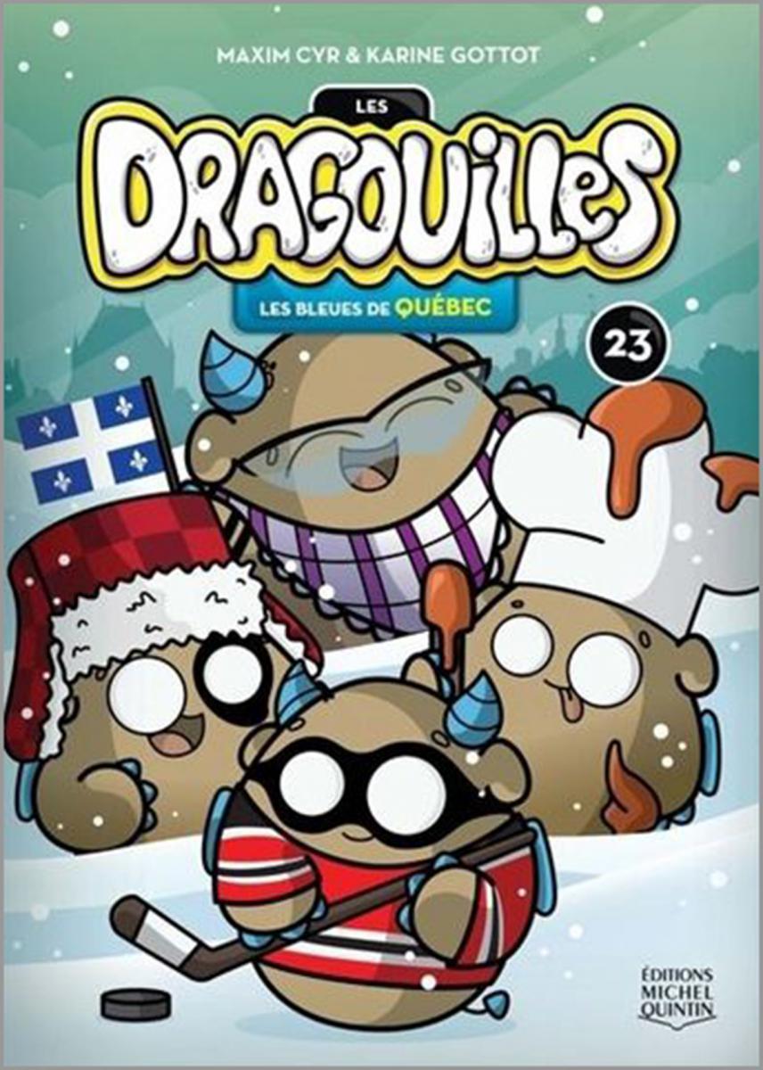 Les Dragouilles : Les bleues de Québec