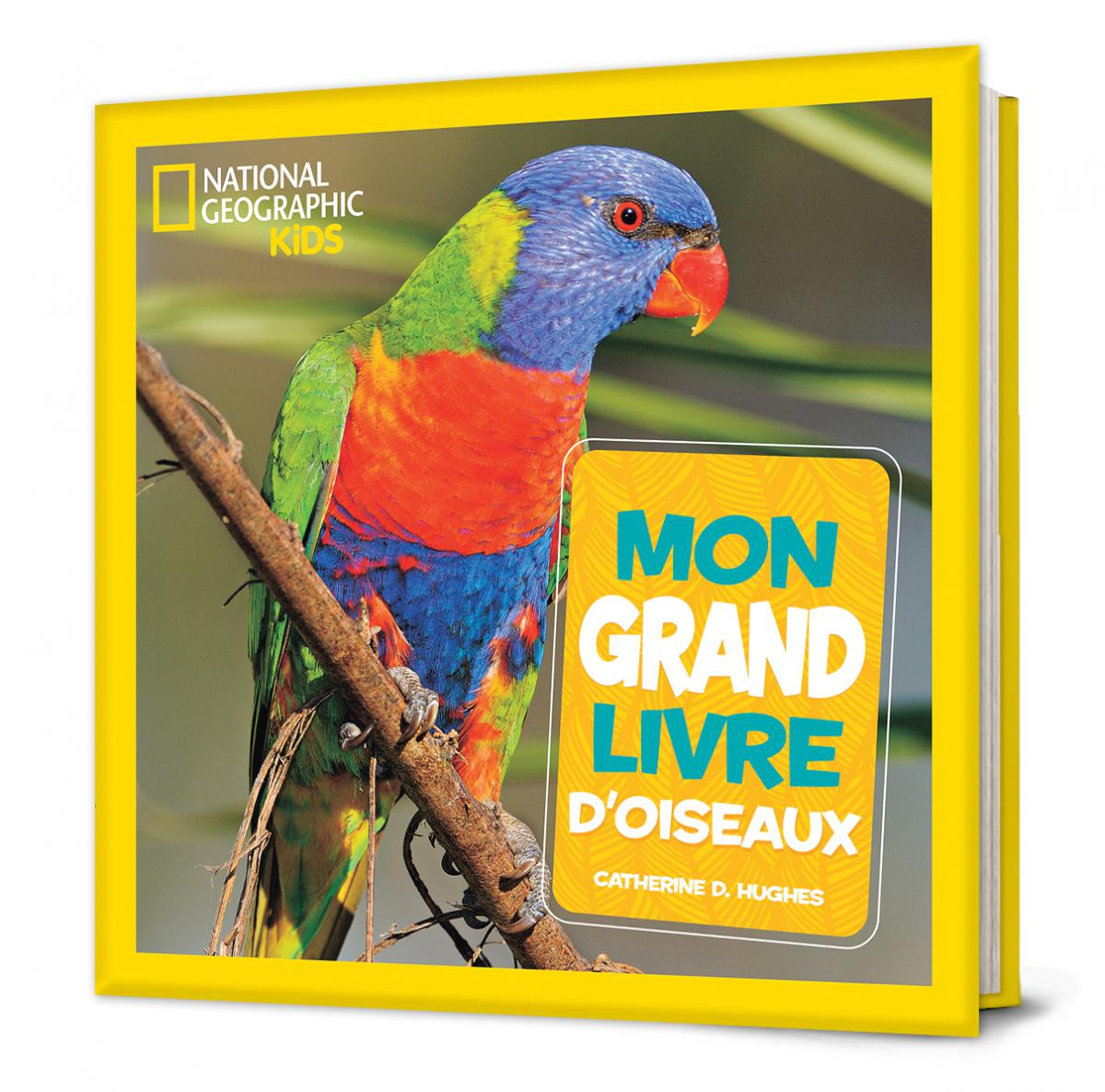 National Geographic Kids : Mon grand livre d'oiseaux
