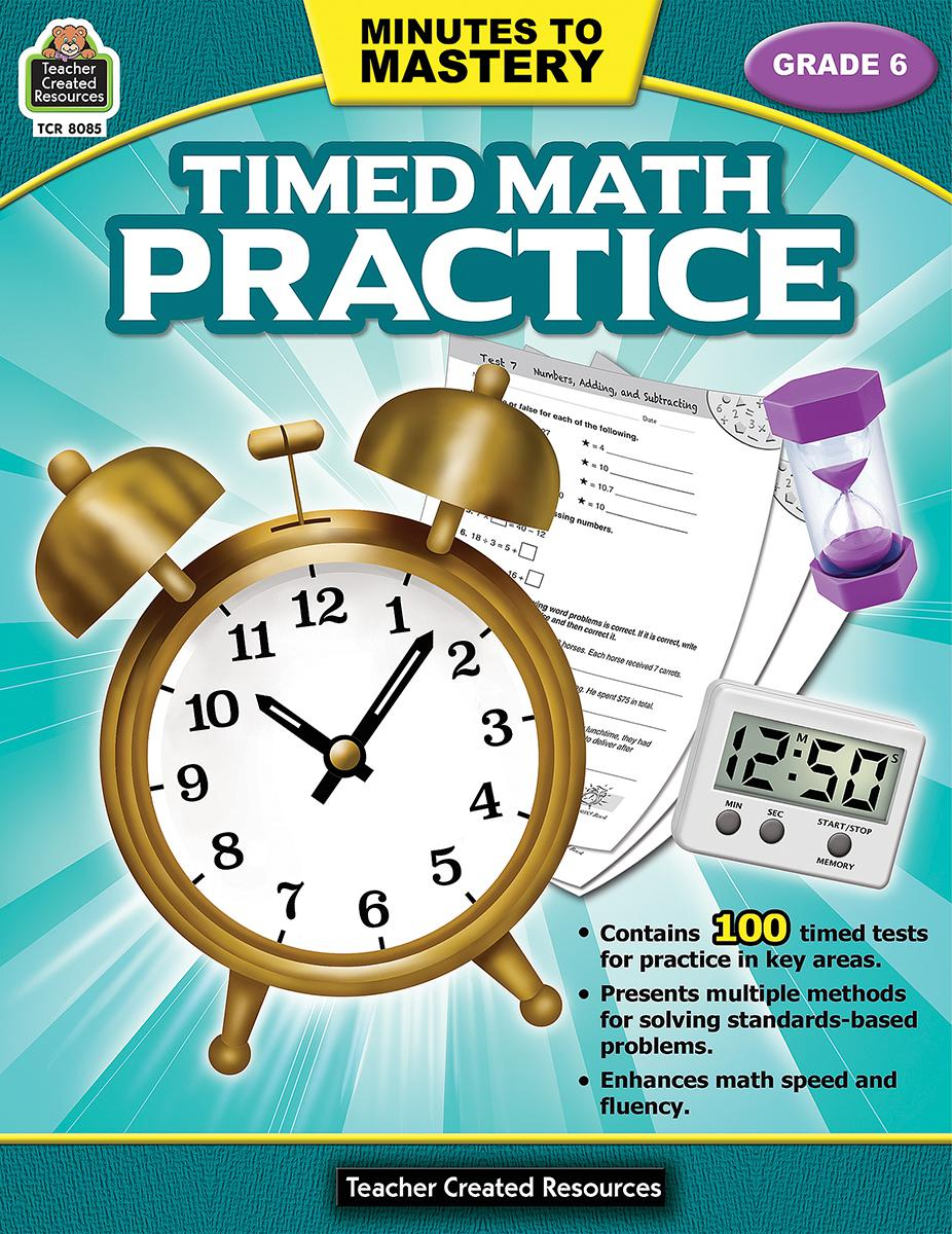 Minutes to Mastery: Timed Math Practice: Gr 6
