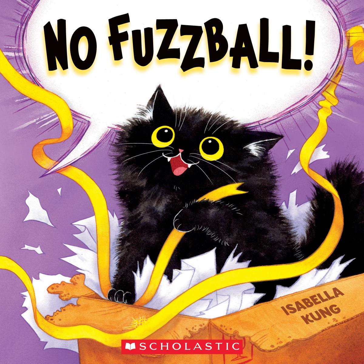 No Fuzzball!