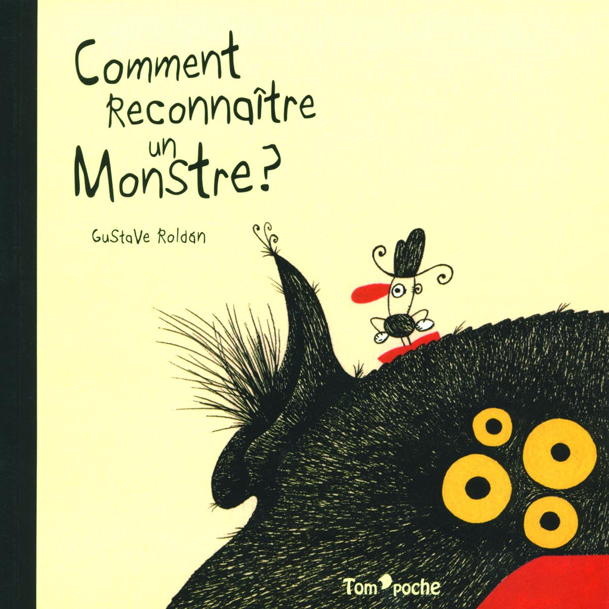 Comment reconnaître un monstre?
