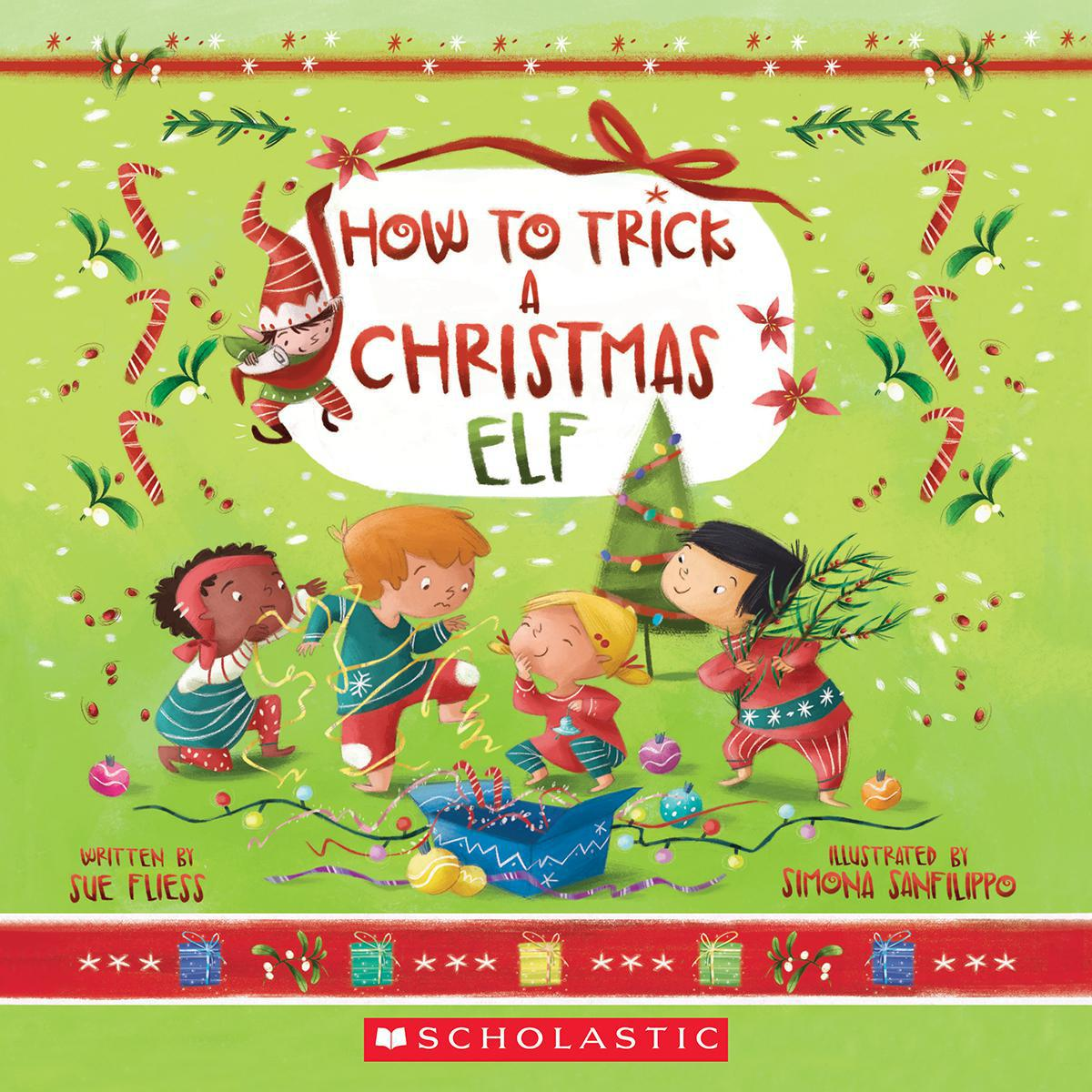 How to Trick a Christmas Elf