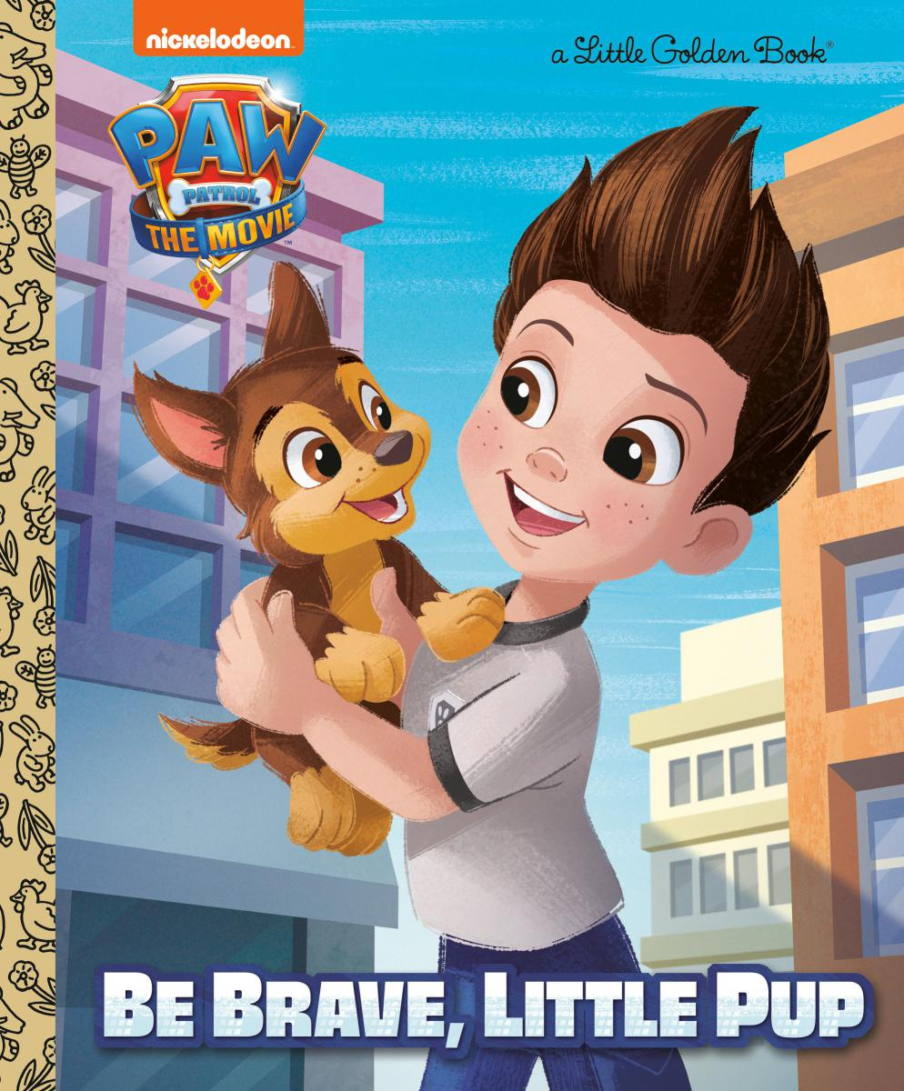 PAW Patrol: The Movie: Be Brave, Little Pup