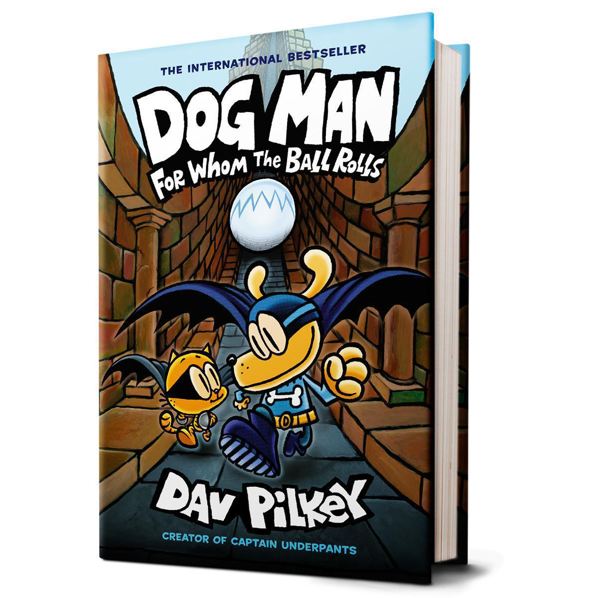 Dog Man #7: For Whom the Ball Rolls