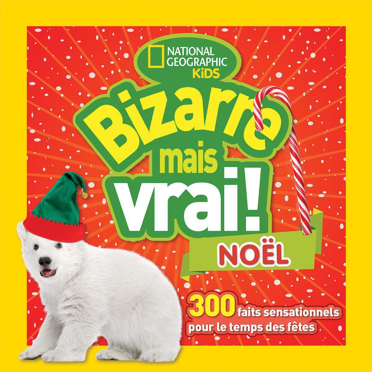 Ensemble National Geographic Kids® Bizarre mais vrai! Noël