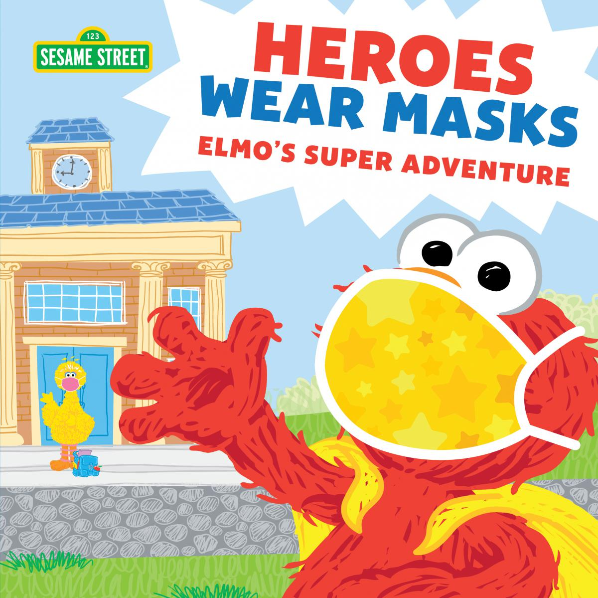 Sesame Street®: Heroes Wear Masks: Elmo's Super Adventure