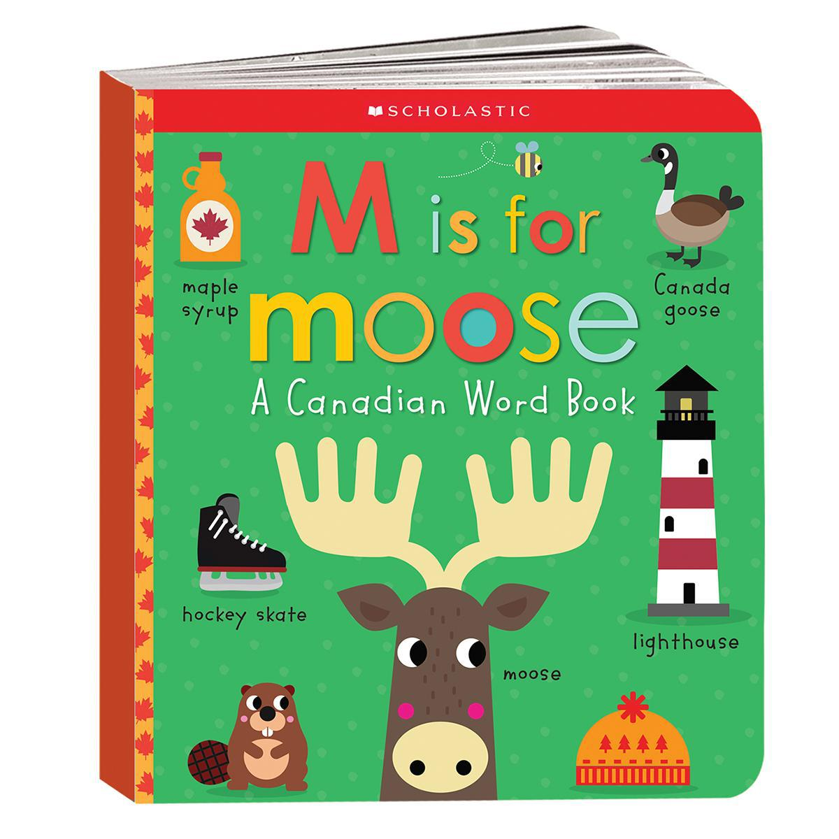 Scholastic Early Learners: M is for Moose: A Canadian Word Book