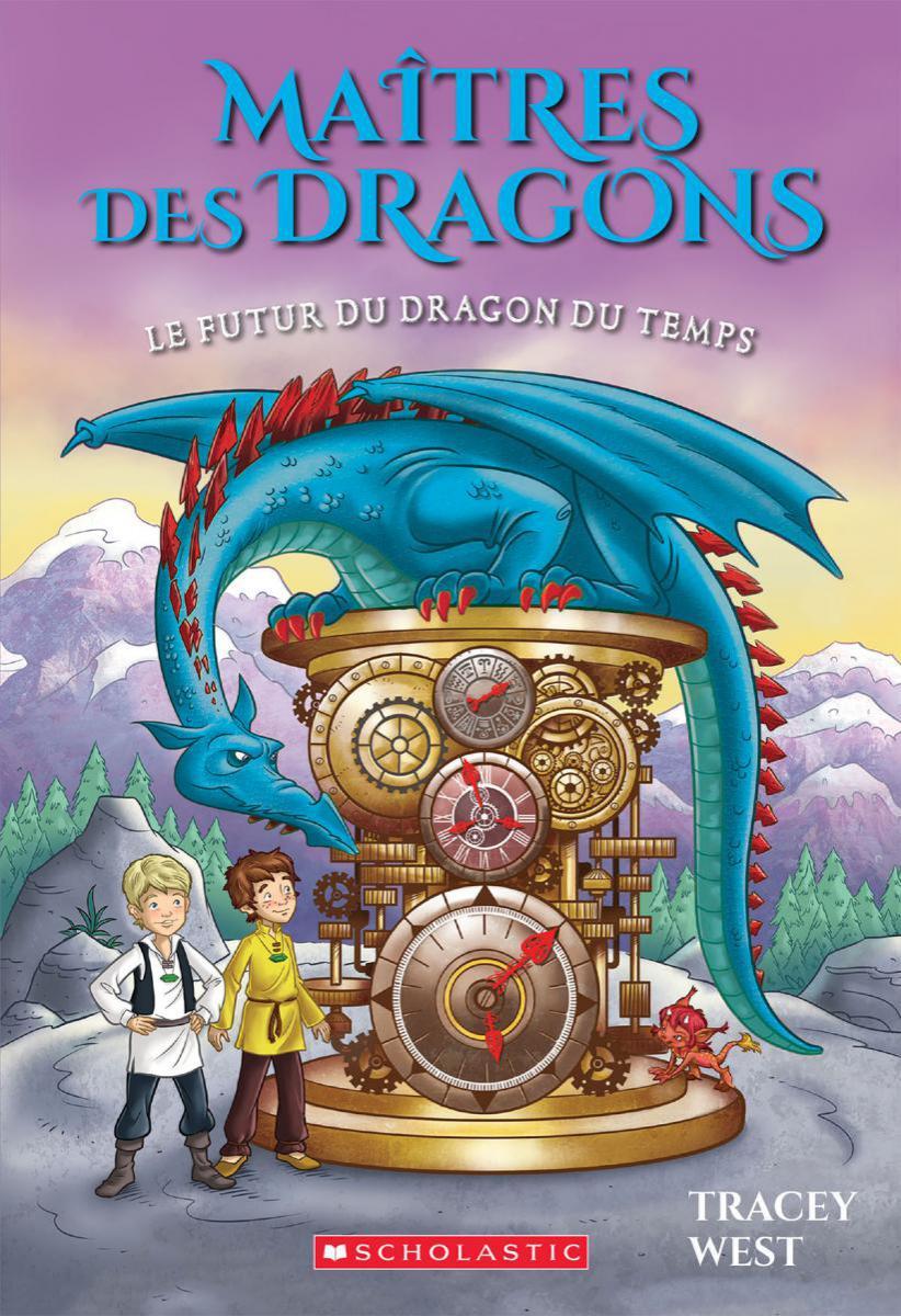 Maîtres des dragons : N° 15 - Le futur du dragon du Temps