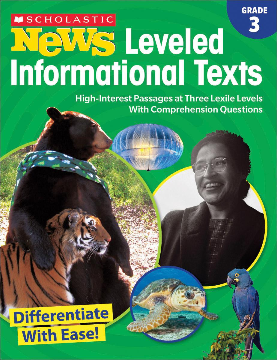 Scholastic News Leveled Informational Texts