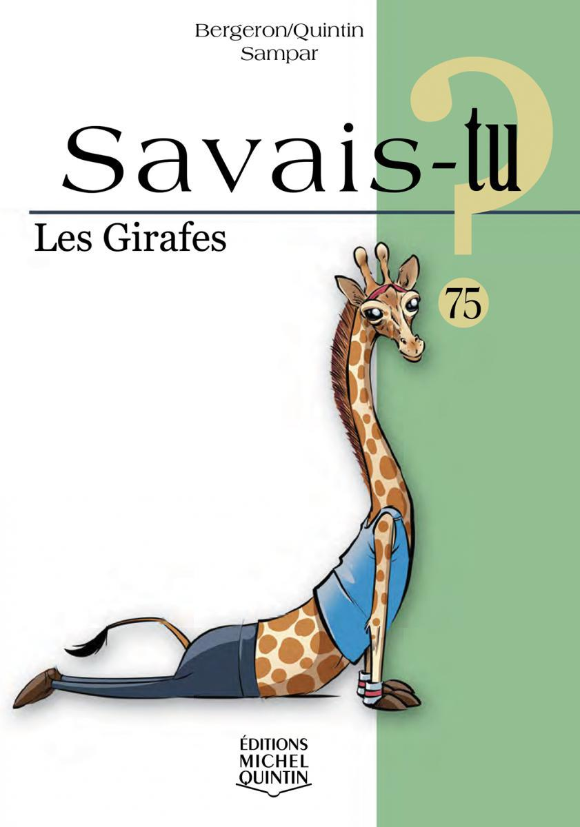 Savais-tu : Les girafes
