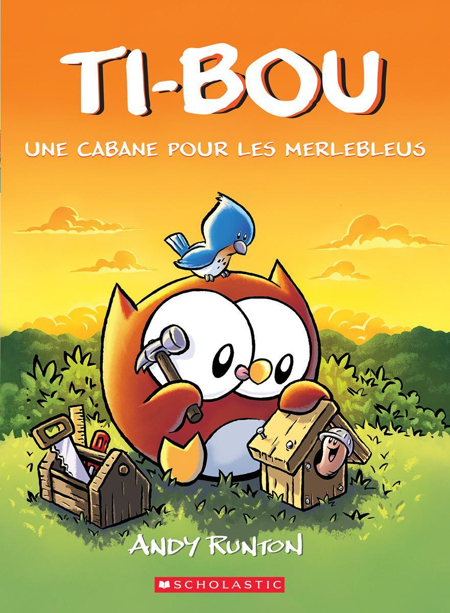 Ti-Bou : Une cabane pour les merlebleus - Tome 2
