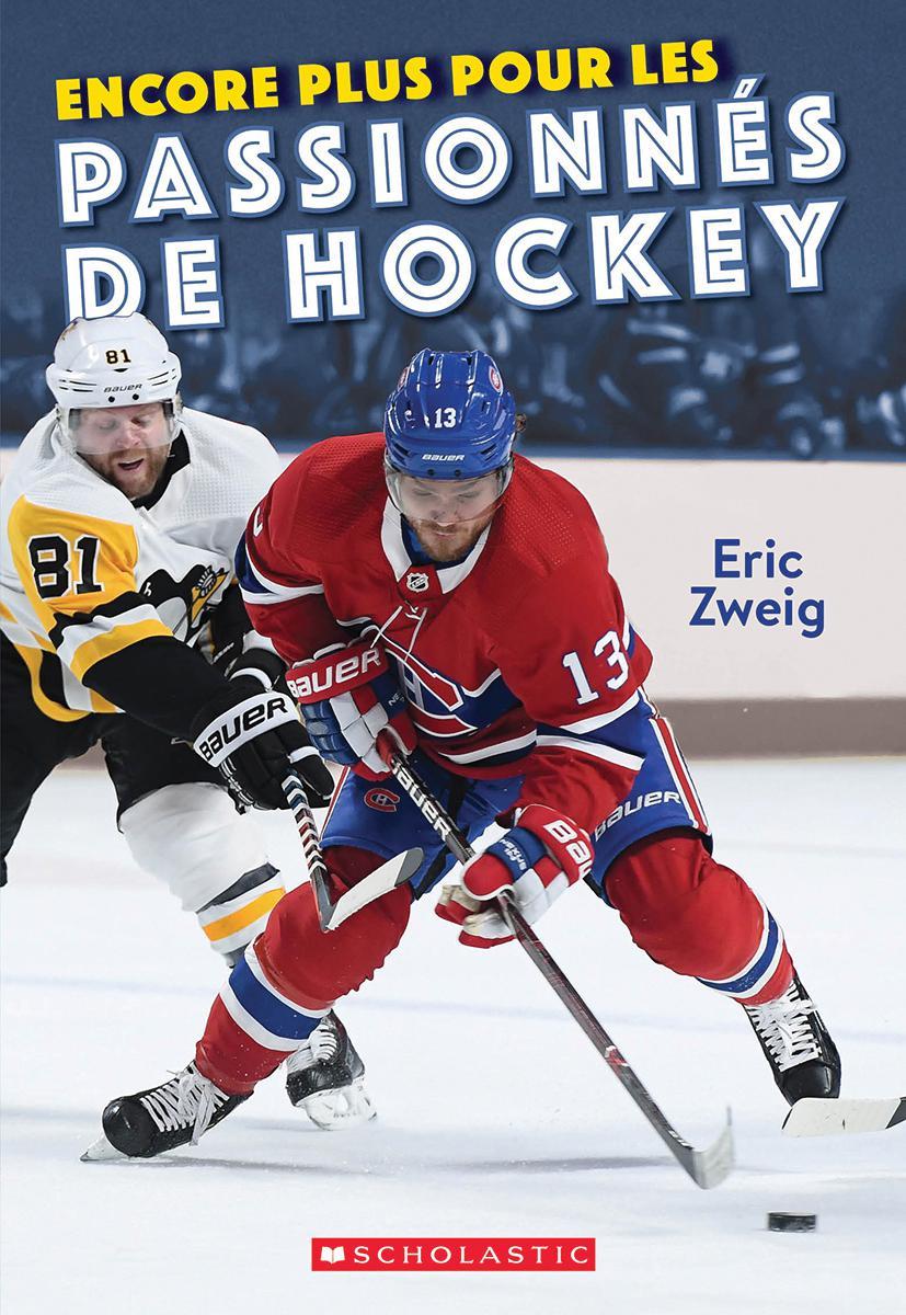 Encore plus pour les passionnés de hockey