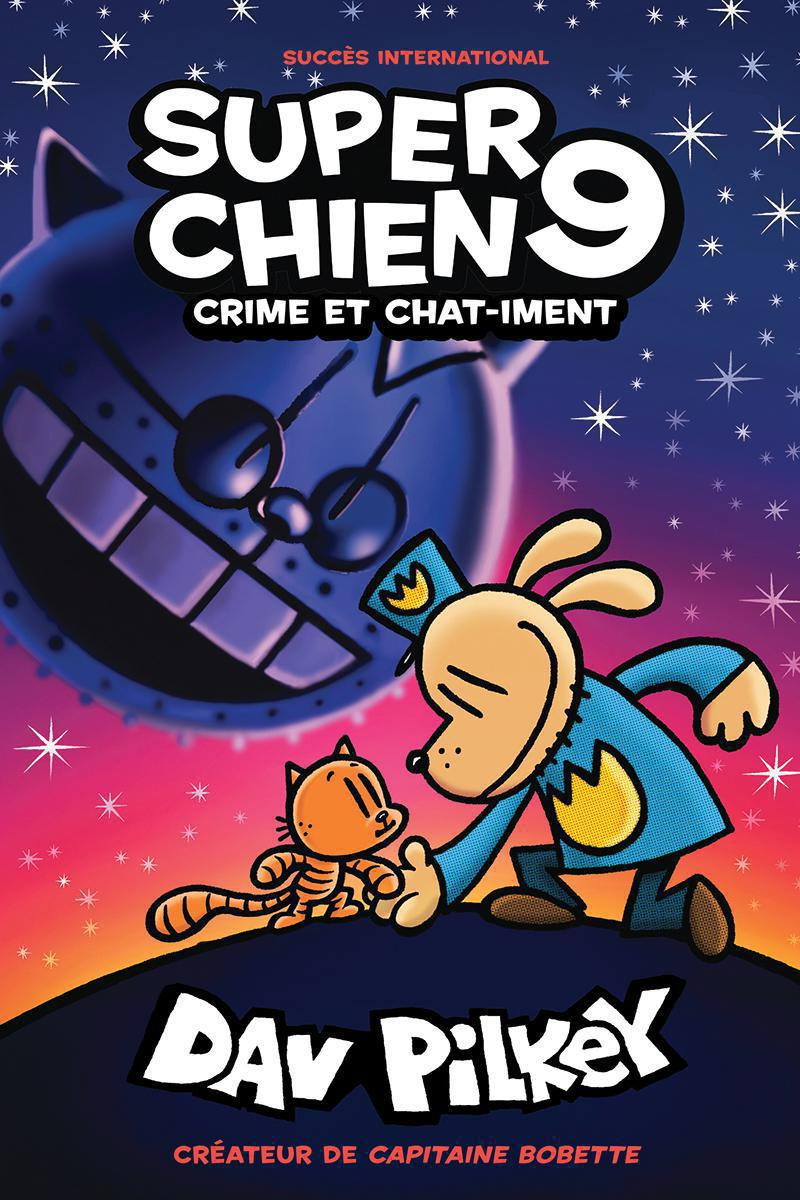 Super Chien : N° 9 - Crime et chat-iment