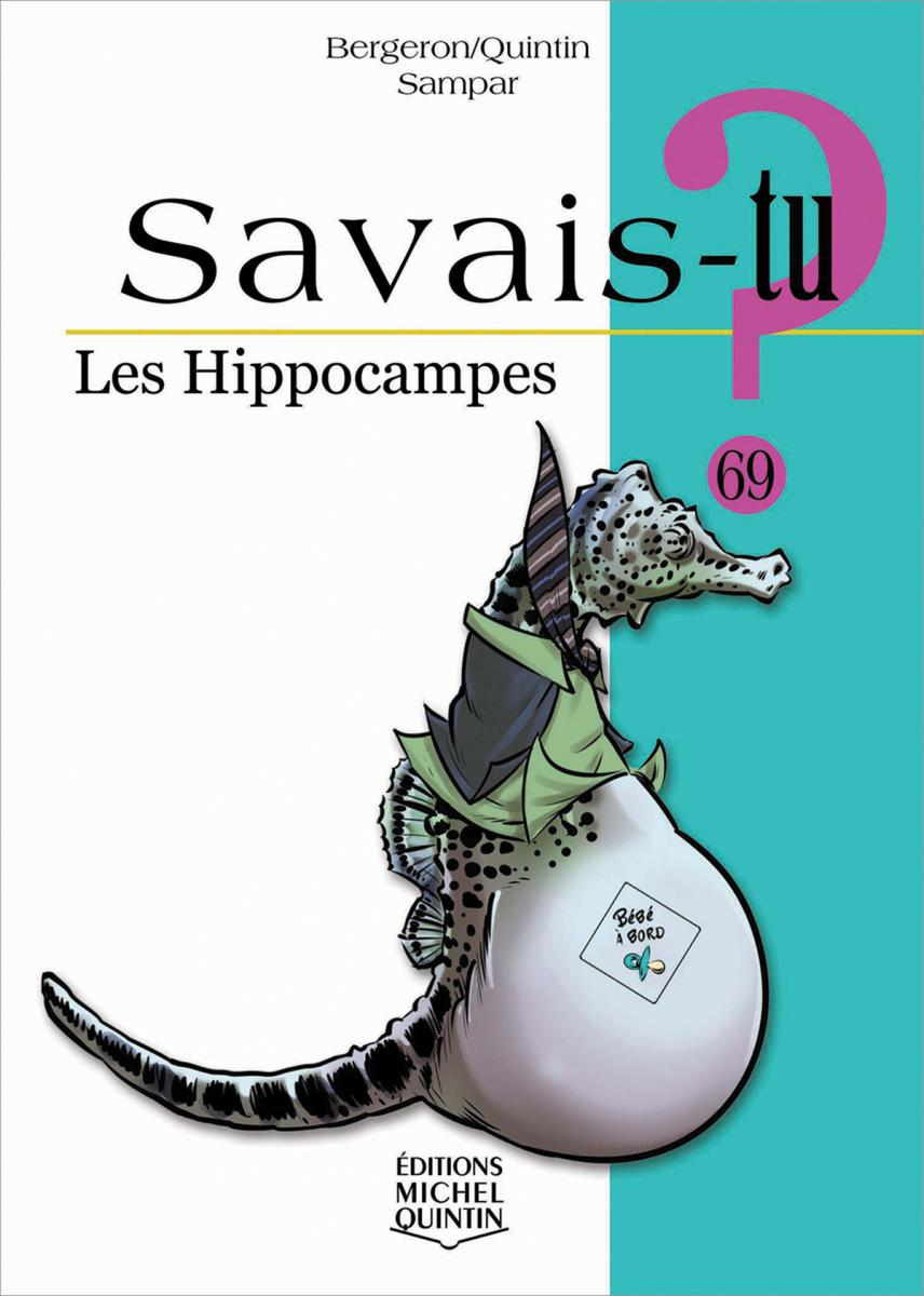 Savais-tu : Les hippocampes