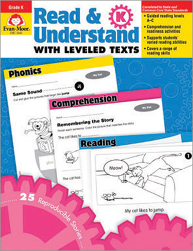 Read & Understand with Leveled Texts: Grade K