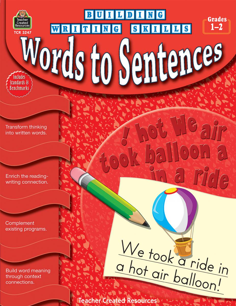 Building Writing Skills: Words to Sentences Gr. 1-2