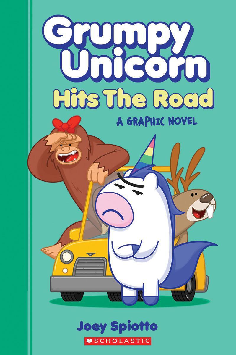 Grumpy Unicorn Hits the Road: A Graphic Novel