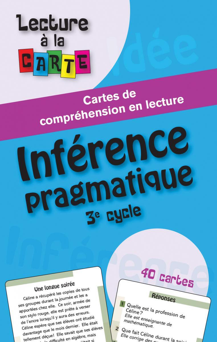 Lecture à la carte - Inférence pragmatique 3e cycle