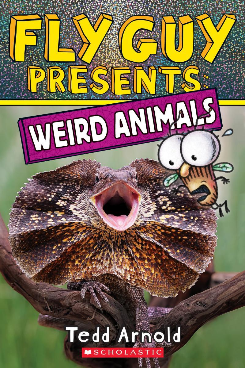 Fly Guy Presents: Weird Animals