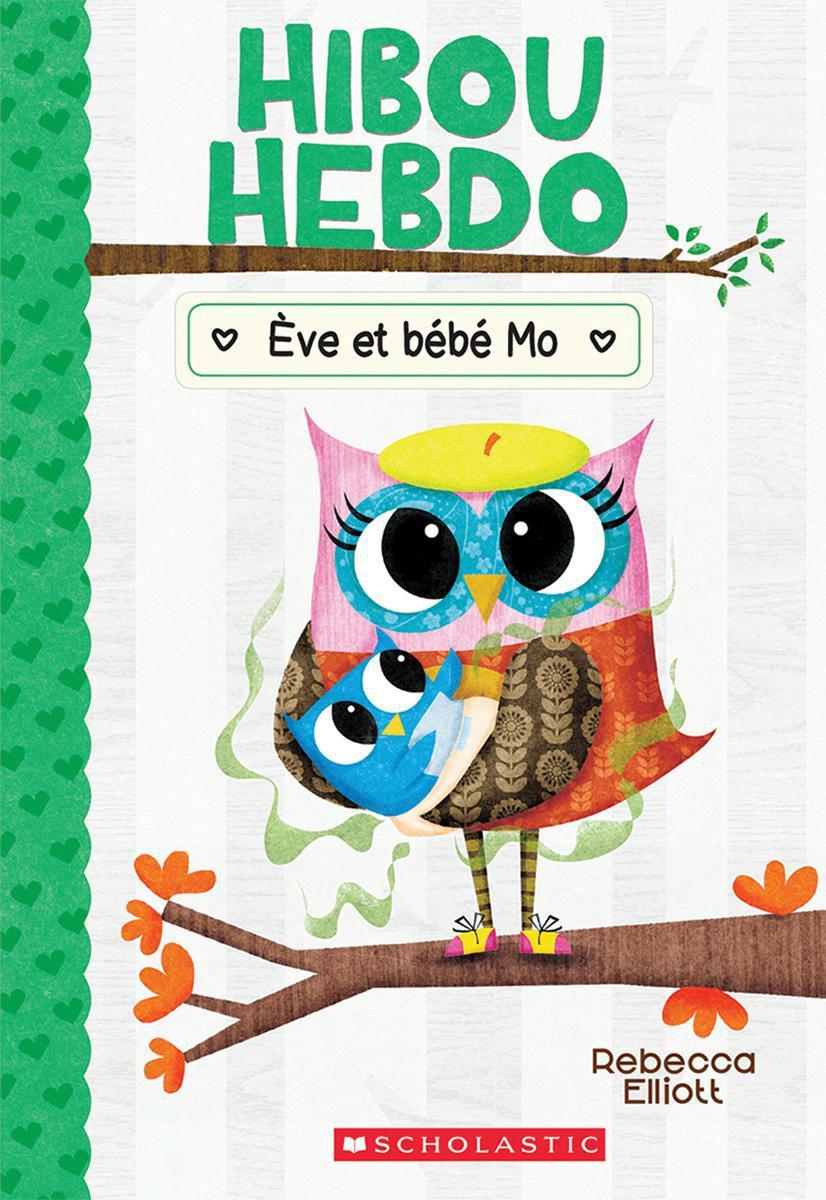 Hibou Hebdo : N° 10 - Ève et bébé Mo