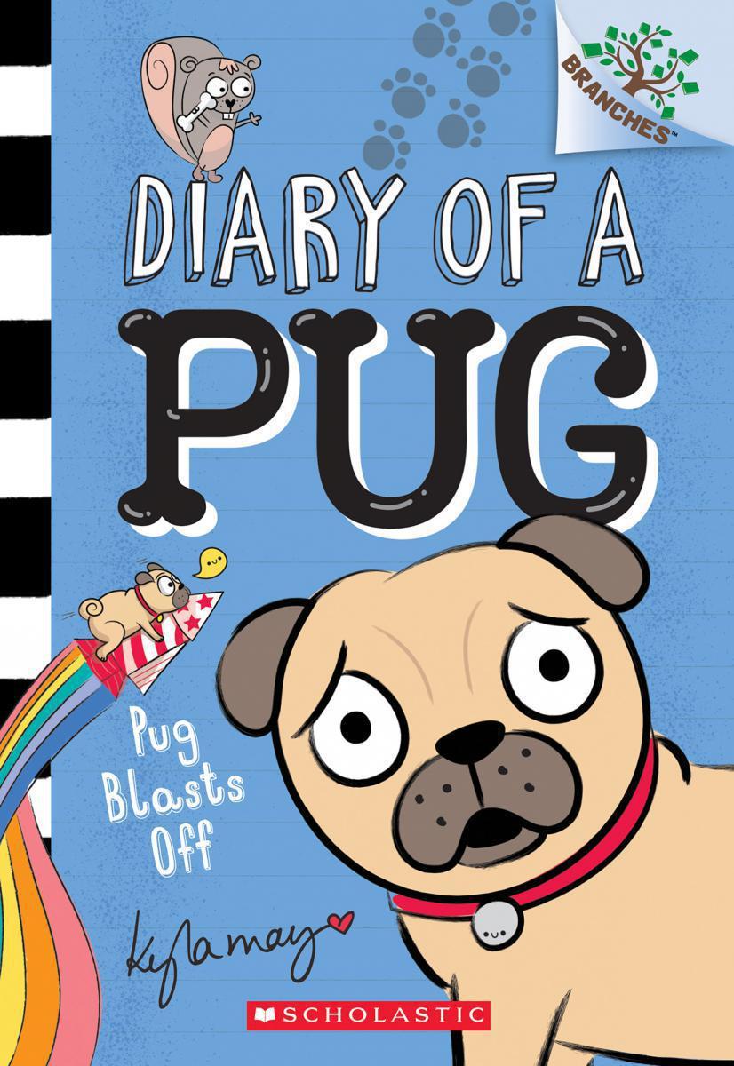 Diary of a Pug #1: Pug Blasts Off