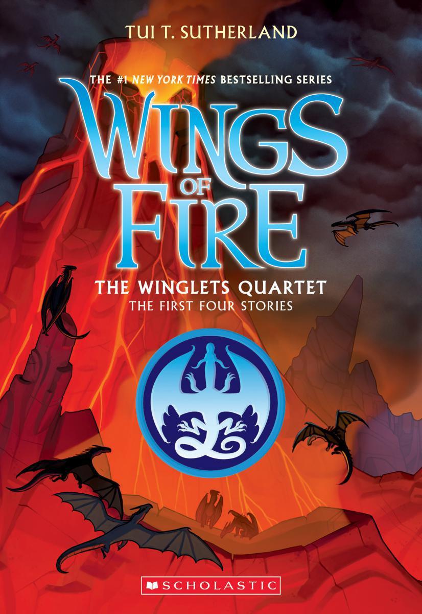 Wings of Fire: The Winglets Quartet