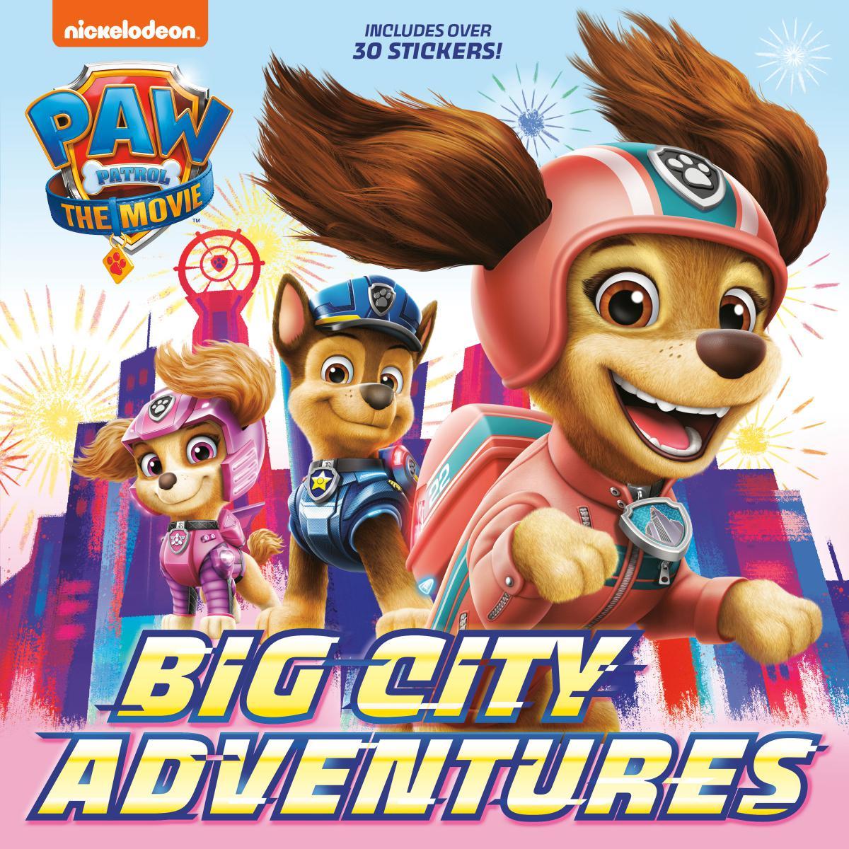 PAW Patrol: The Movie: Big City Adventures