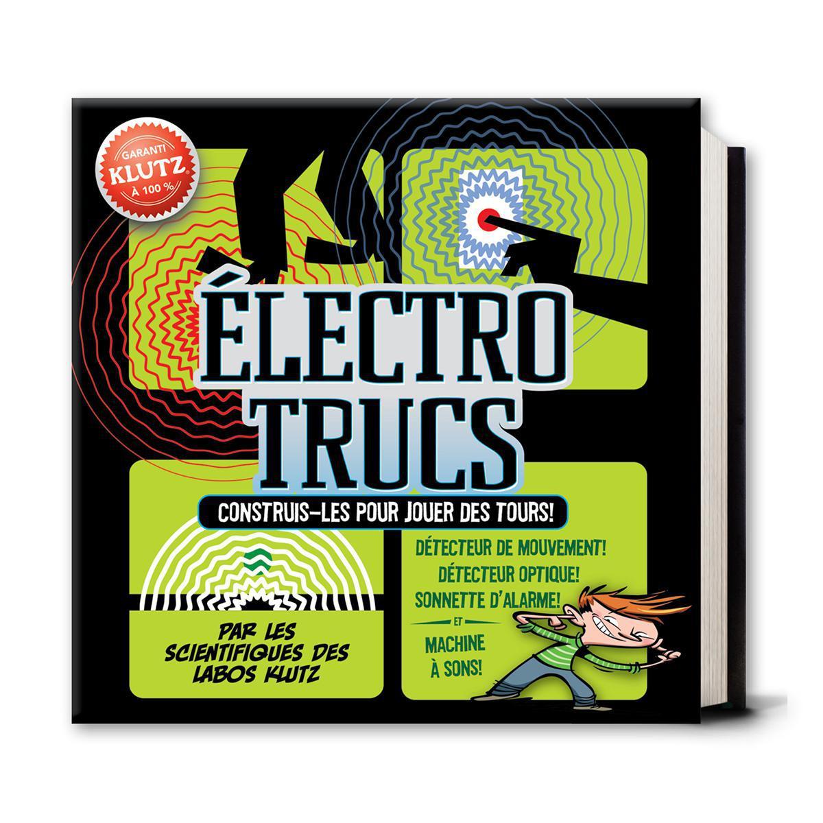 Klutz : Électro trucs