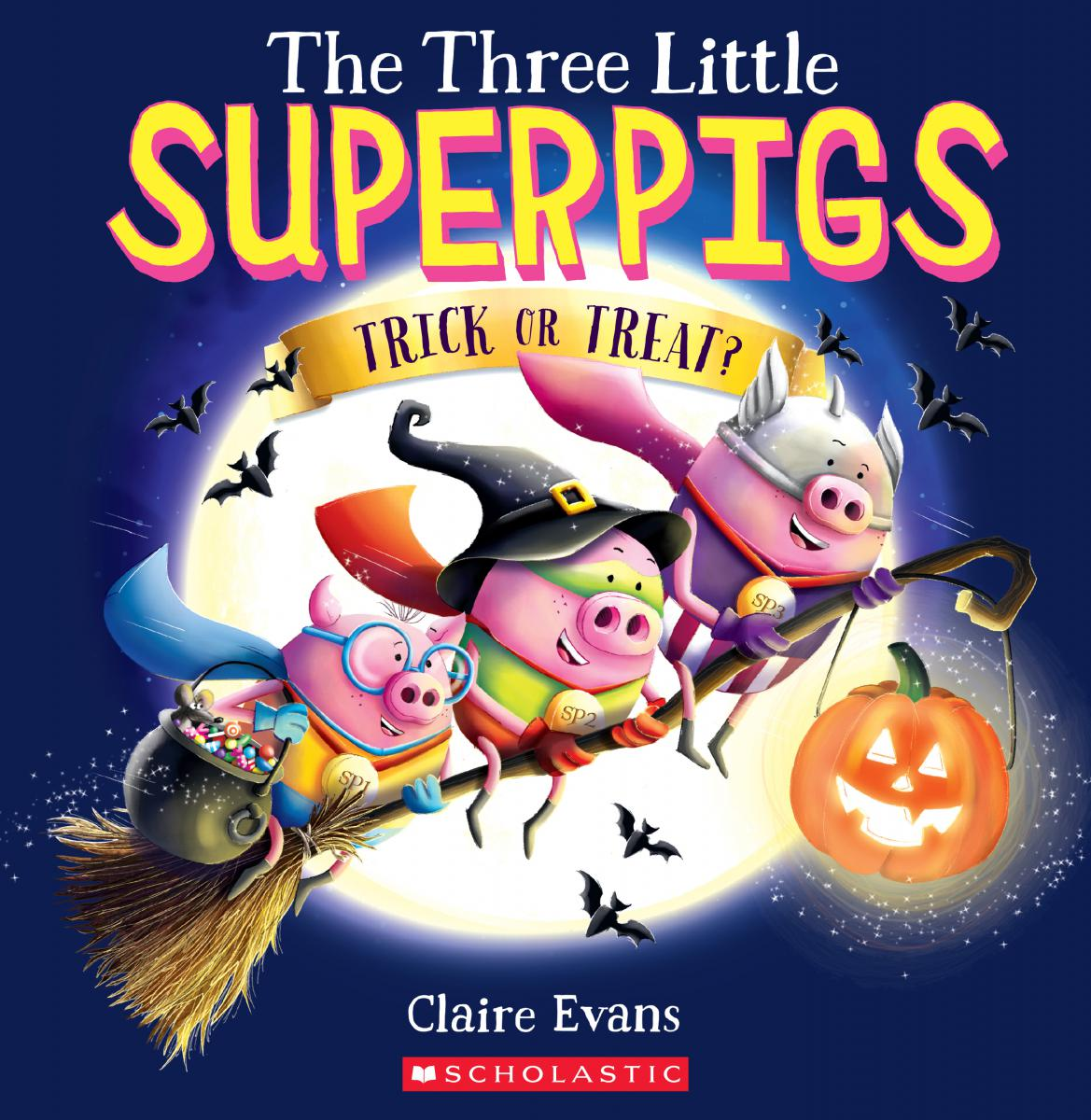 The Three Little Superpigs: Trick or Treat?